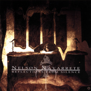 Nelson Navarrete - Reflections from Silence (2007)